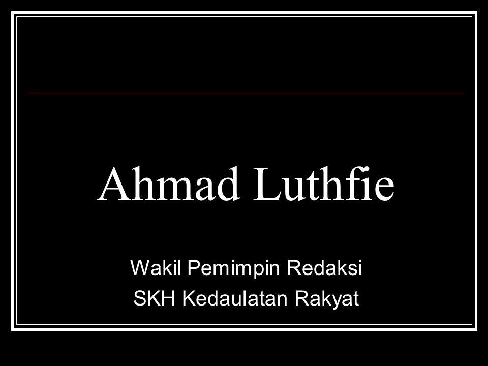 Ahmad Luthfie Wakil Pemimpin Redaksi SKH Kedaulatan Rakyat