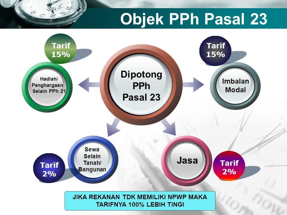 Company name Objek PPh Pasal 23 Dipotong PPh Pasal 23 Imbalan Modal Jasa Hadiah/ Penghargaan Selain PPh 21 Sewa Selain Tanah/ Bangunan Tarif 2% Tarif