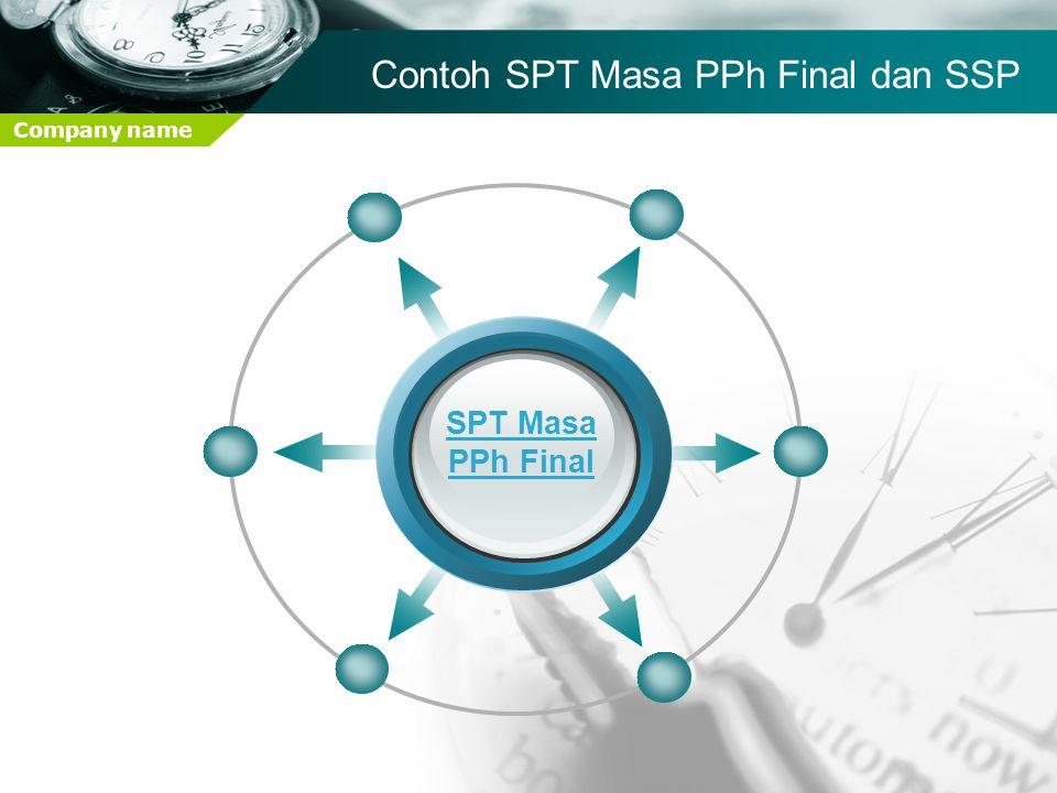 Company name SPT Masa PPh Final Contoh SPT Masa PPh Final dan SSP