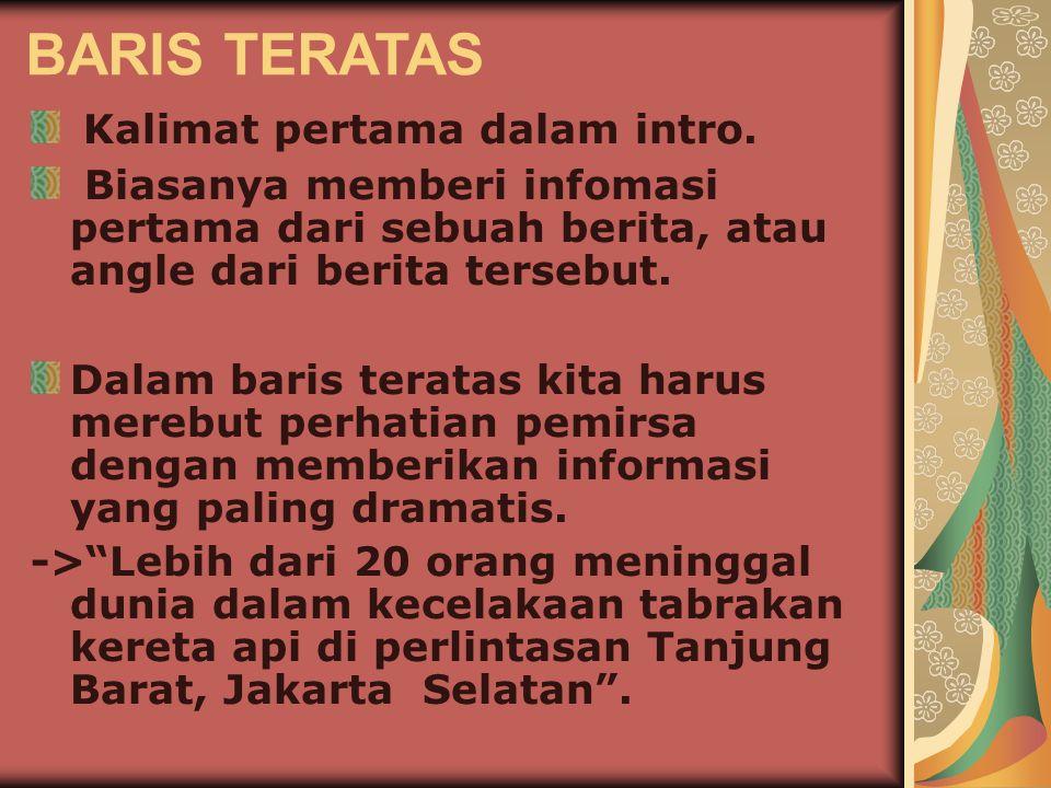BARIS TERATAS Kalimat pertama dalam intro.