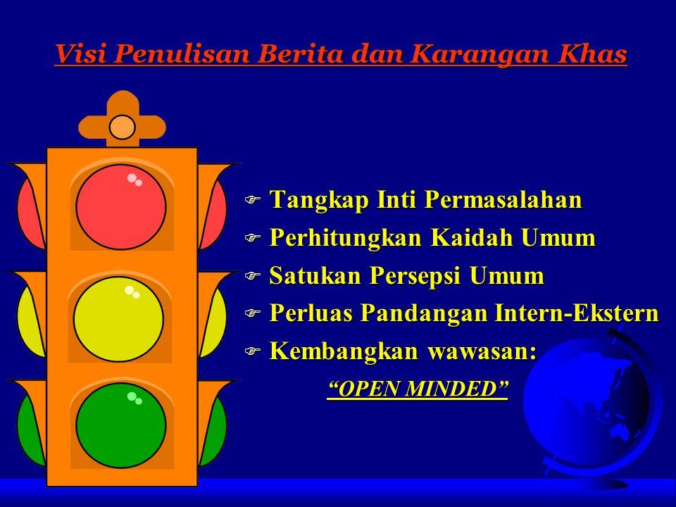 """Misi Penulisan Berita dan Karangan Khas FMFMFMFMisi sebagai """"Institusional Person"""" FMFMFMFMisi sebagai """"Society Person"""" FMFMFMFMisi sebagai """"Religious"""