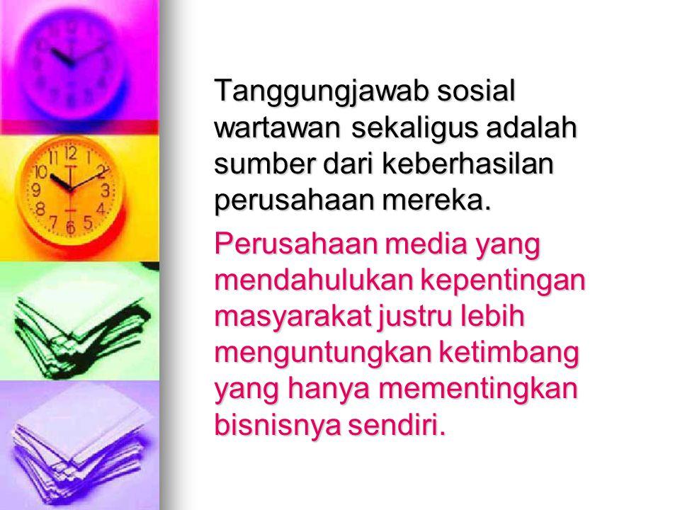  Bisnis media masyarakat masyarakat (citizen) pembaca/pemirsa/ pemasang iklan pembaca/pemirsa/ pemasang iklan pendengar pendengar