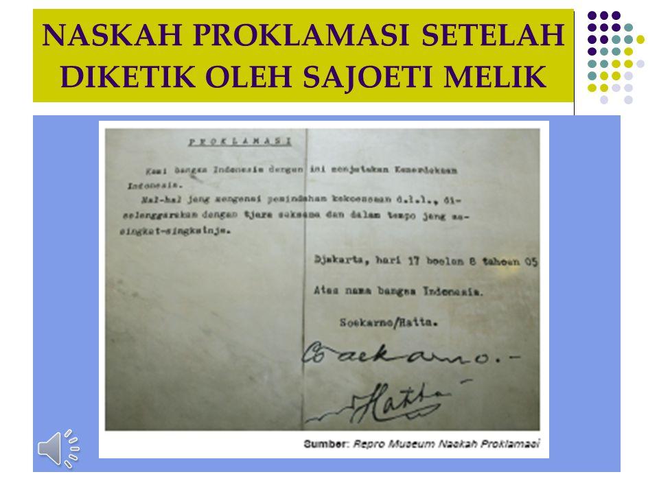 KRONOLOGI PROKLAMASI KEMERDEKAAN INDONESIA  Pukul 10.00 WIB, teks proklamasi dibacakan oleh Soekarno dan didampingi oleh Moh.