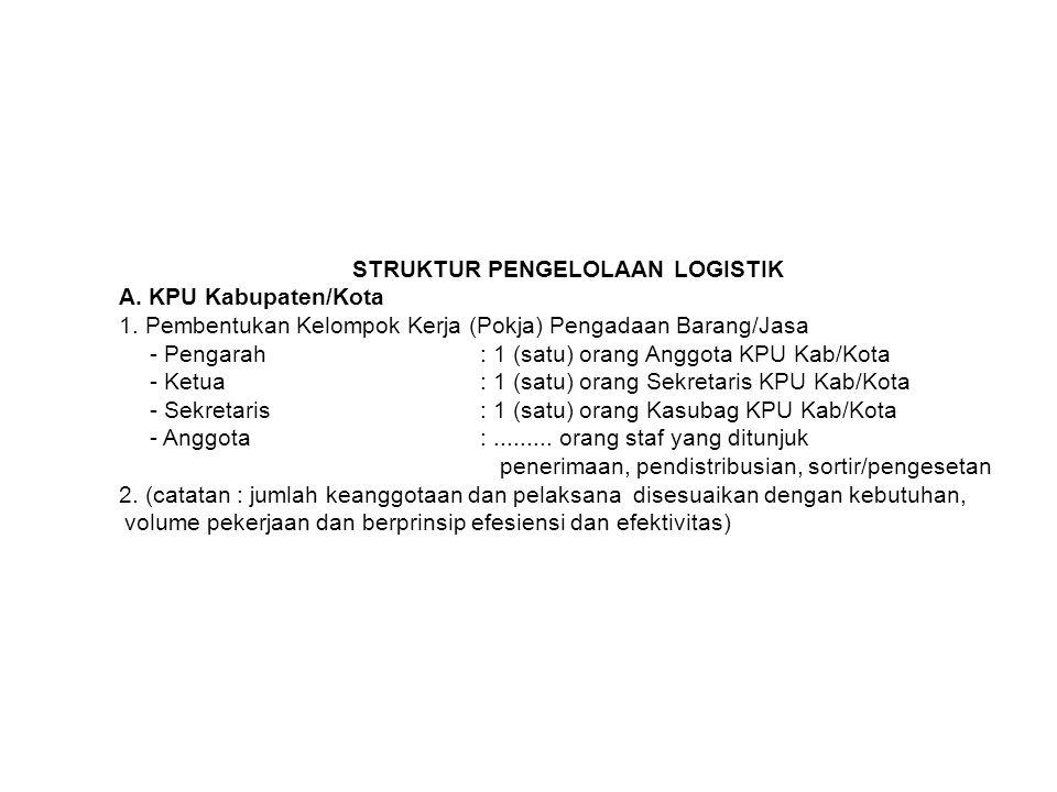 B.PPK 1) Pembentukan Tim Penerimaan dan Pengendalian Distribusi.