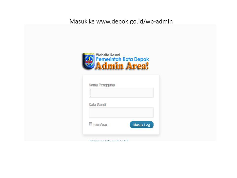 Masuk ke www.depok.go.id/wp-admin