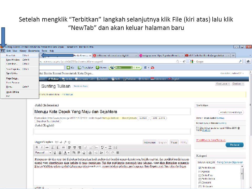 Setelah mengklik Terbitkan langkah selanjutnya klik File (kiri atas) lalu klik NewTab dan akan keluar halaman baru
