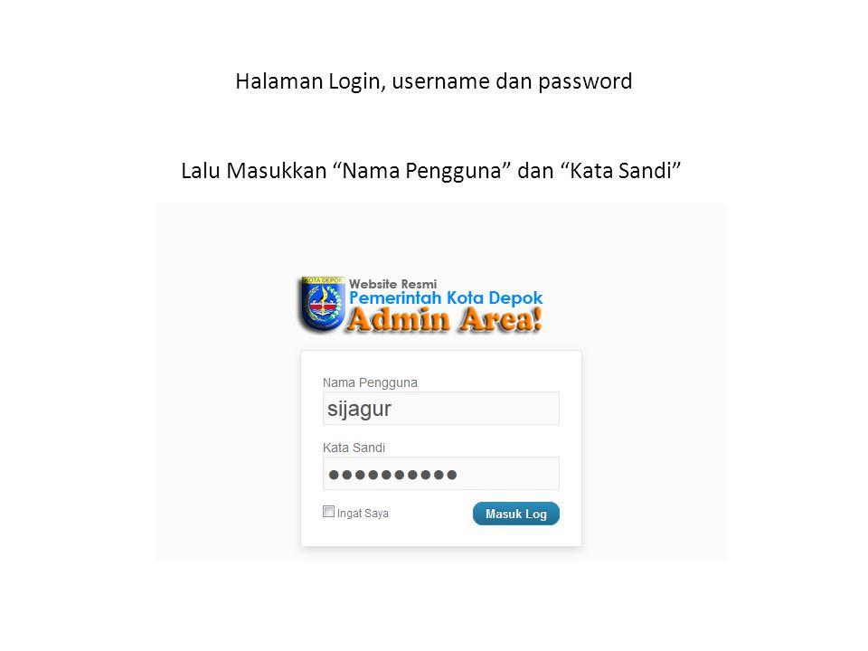 Halaman Login, username dan password Lalu Masukkan Nama Pengguna dan Kata Sandi