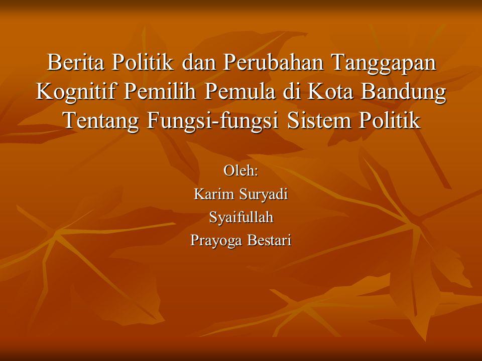 Variabel tak bebas dalam penelitian ini adalah tanggapan kognitif siswa SMA tentang fungsi- fungsi sistem politik Indonesia, yang mencakup kemampuan untuk memberikan deskripsi, ekplanasi, dan preskripsi (Danziger, 1990), tentang fungsi input, proses konversi, fungsi output, dan kapabilitas sistem politik Indonesia, sebagai implikasi model sistem politik yang disederhanakan (Easton, 1965).