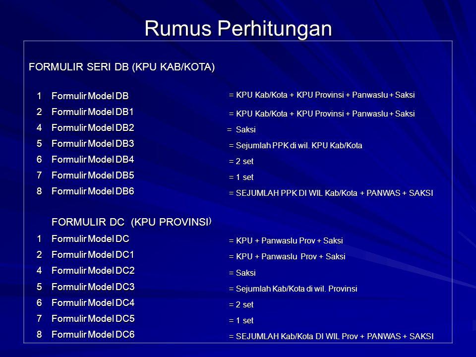 RUMUS PERHITUNGAN PPK PPK 1 Formulir Model DA : 14 set = PPK + PANWASLU + SAKSI + KPU KAB/KOTA 2 Formulir Model DA1 : 14 set = PPK + PANWASLU + SAKSI