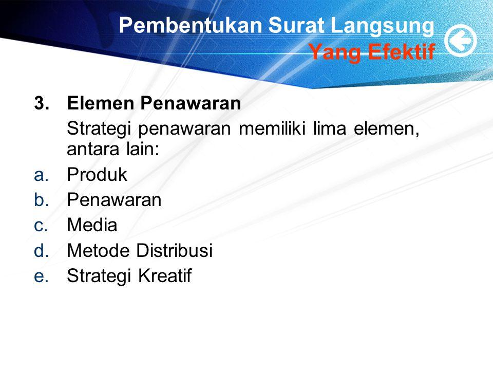Pembentukan Surat Langsung Yang Efektif 3.