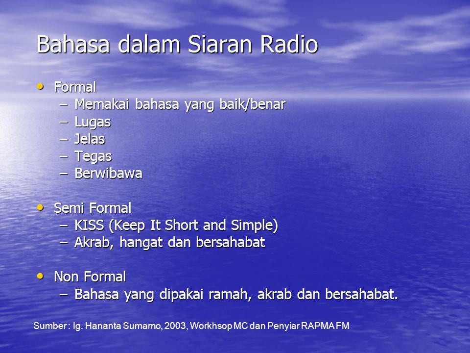 Bahasa Formal • Berita / news  program berita.