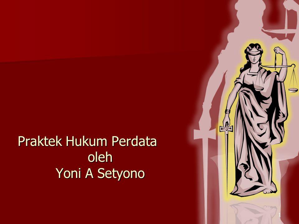 1 Praktek Hukum Perdata oleh Yoni A Setyono
