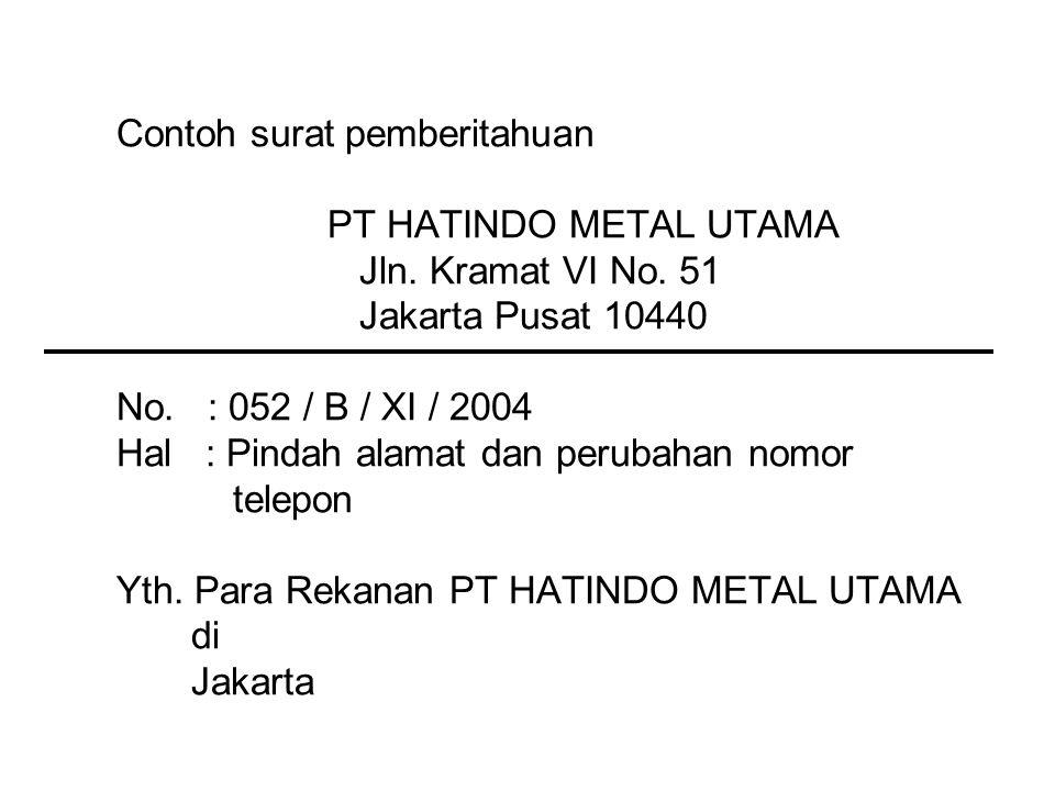Contoh surat pemberitahuan PT HATINDO METAL UTAMA Jln.