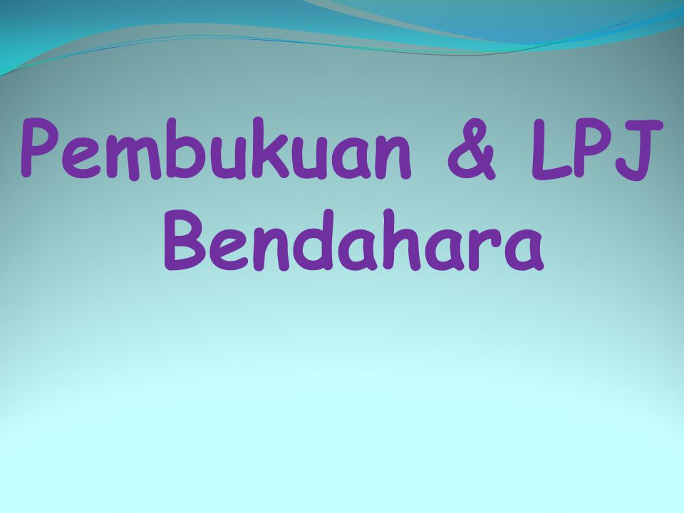 Dasar Hukum PERATURAN DIREKTUR JENDERAL PERBENDAHARAAN NOMOR PER-47/PB/2009 TENTANG PETUNJUK PELAKSANAAN PENATAUSAHAAN DAN PENYUSUNAN LAPORAN PERTANGGUNGJAWABAN BENDAHARA KEMENTERIAN NEGARA/LEMBAGA/KANTOR/SATUAN KERJA