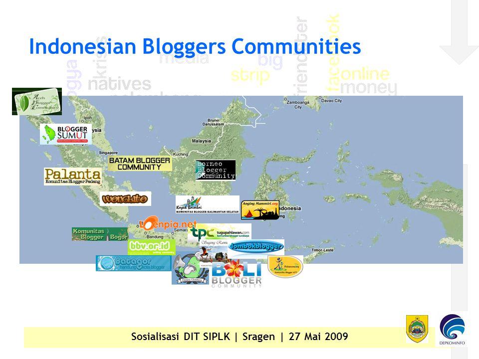 Sosialisasi DIT SIPLK | Sragen | 27 Mai 2009 Indonesian Bloggers Communities