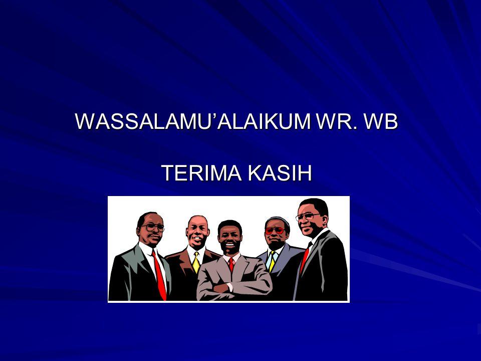 WASSALAMU'ALAIKUM WR. WB TERIMA KASIH