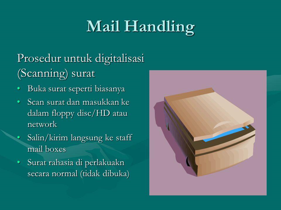 Mail Handling Bagaimana kita menangani surat yang masuk(2).