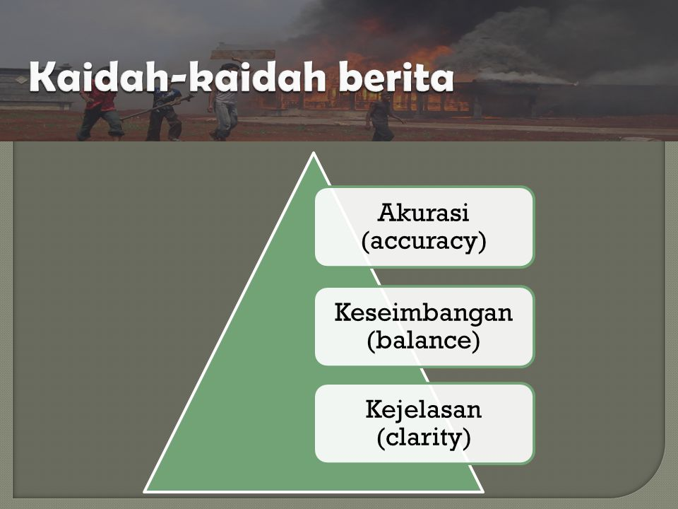 Akurasi (accuracy) Keseimbangan (balance) Kejelasan (clarity)