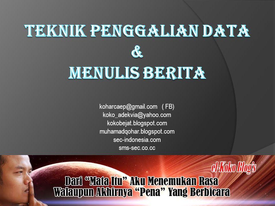 koharcaep@gmail.com ( FB) koko_adekvia@yahoo.com kokobejat.blogspot.com muhamadqohar.blogspot.com sec-indonesia.com sms-sec.co.cc