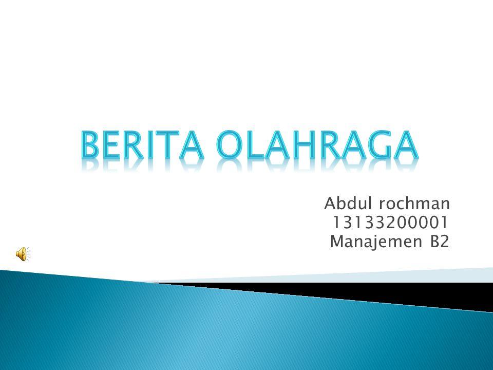 Abdul rochman 13133200001 Manajemen B2