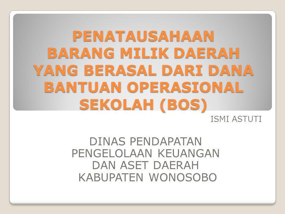 Dasar Hukum Pengelolaan Barang Daerah • UU No.1/2004 Perbendaharaan Negara • PP No.