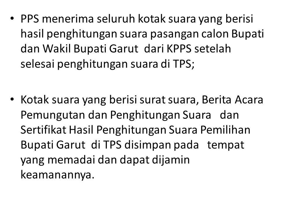 • PPS menerima seluruh kotak suara yang berisi hasil penghitungan suara pasangan calon Bupati dan Wakil Bupati Garut dari KPPS setelah selesai penghit