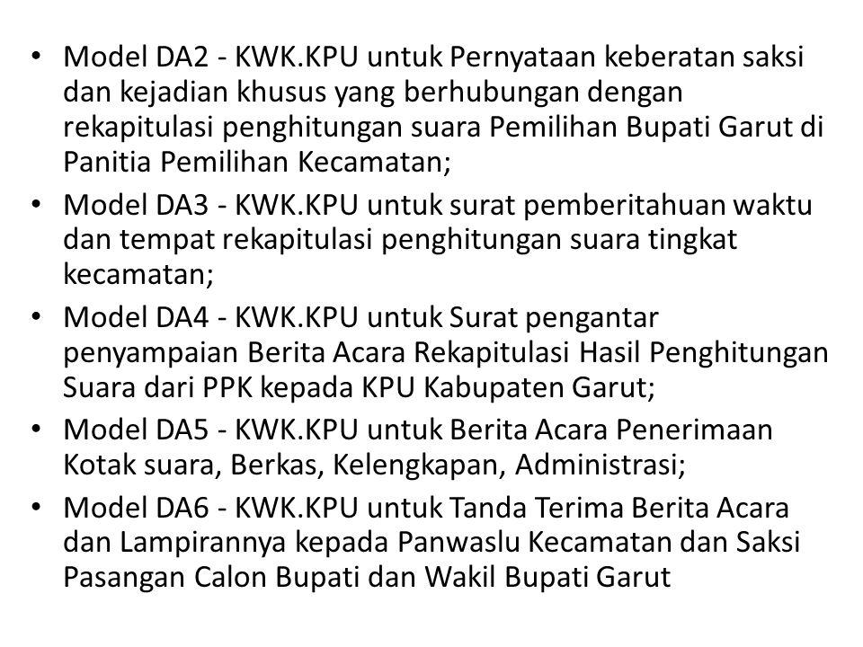 • Model DA2 - KWK.KPU untuk Pernyataan keberatan saksi dan kejadian khusus yang berhubungan dengan rekapitulasi penghitungan suara Pemilihan Bupati Ga