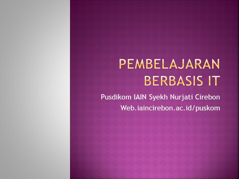 Pusdikom IAIN Syekh Nurjati Cirebon Web.iaincirebon.ac.id/puskom