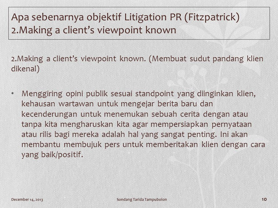 2.Making a client's viewpoint known.