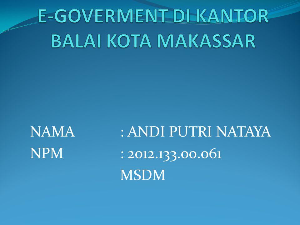 NAMA : ANDI PUTRI NATAYA NPM : 2012.133.00.061 MSDM