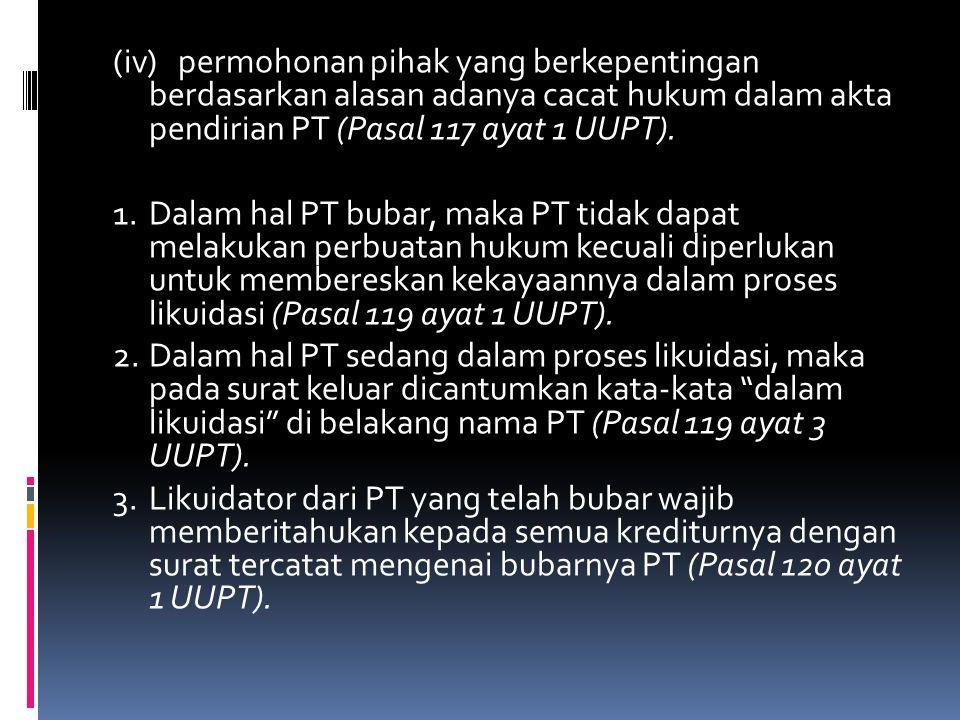 5.Likuidator bertanggungjawab kepada RUPS atas likuidasi yang dilakukan (Pasal 124 ayat 1 UUPT).