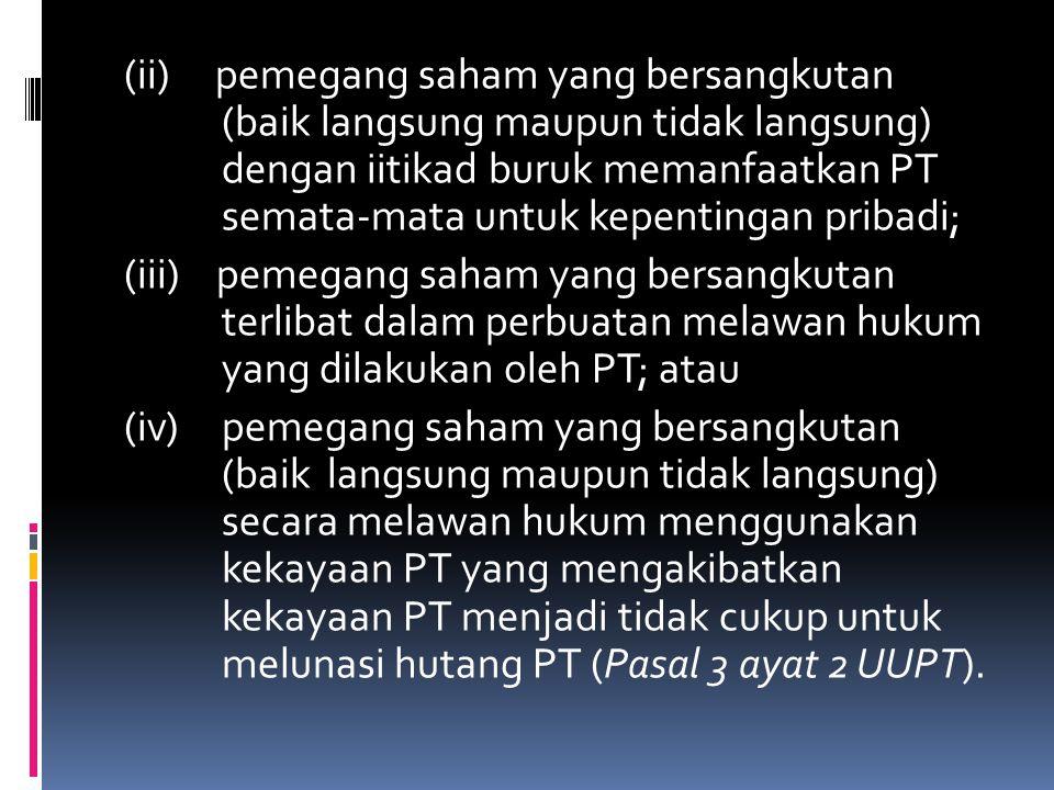 JENIS PT Berdasarkan kriteria yang ditetapkan dalam UUPT dan UUPM, maka PT dapat dibedakan ke dalam 2 (dua) jenis, yaitu : (i) PT Terbuka yaitu perseroan yang modal dan jumlah pemegang sahamnya memenuhi kriteria tertentu atau perseroan yang melakukan penawaran umum, sesuai dengan peraturan perundang-undangan di bidang pasar modal (Pasal 1 ayat 6 UUPT).