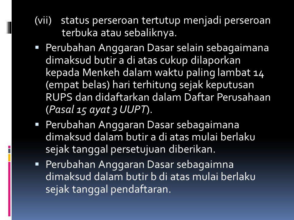 KETENTUAN PERALIHAN TENTANG PERUBAHAN AD SESUAI UUPT 1.