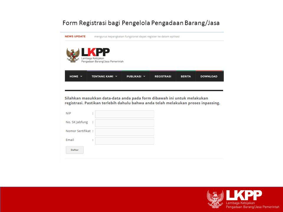 Form Registrasi bagi Pengelola Pengadaan Barang/Jasa