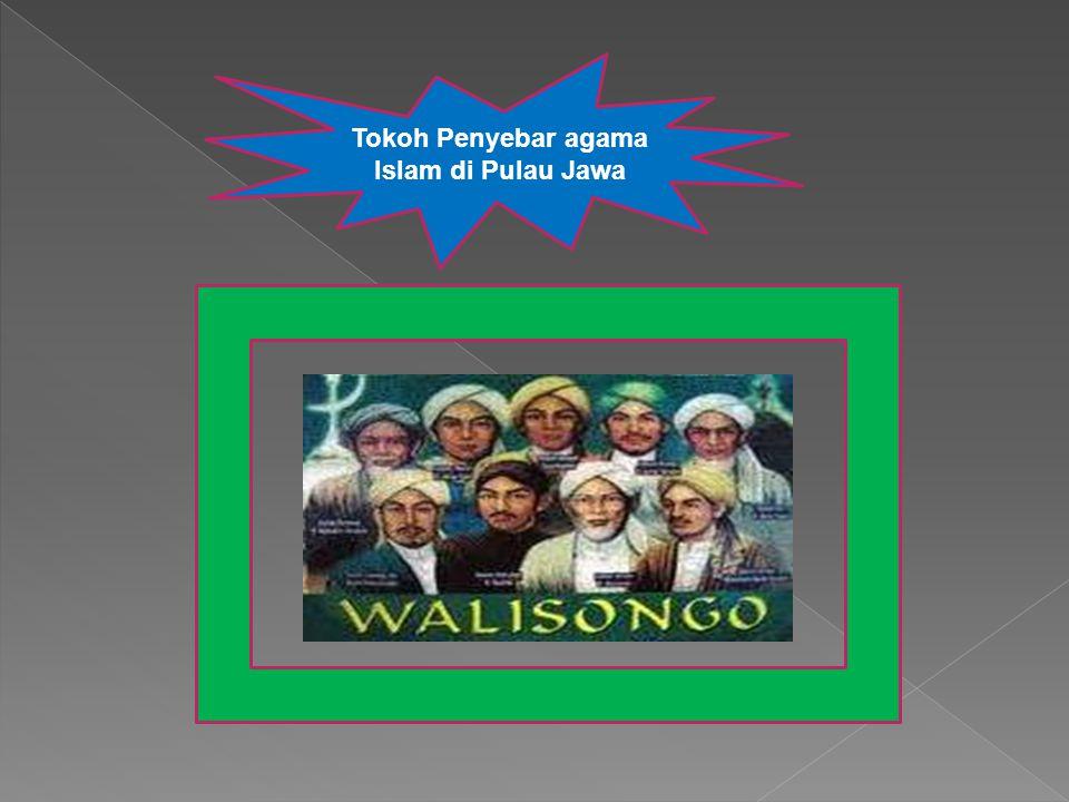 Tokoh Penyebar agama Islam di Pulau Jawa