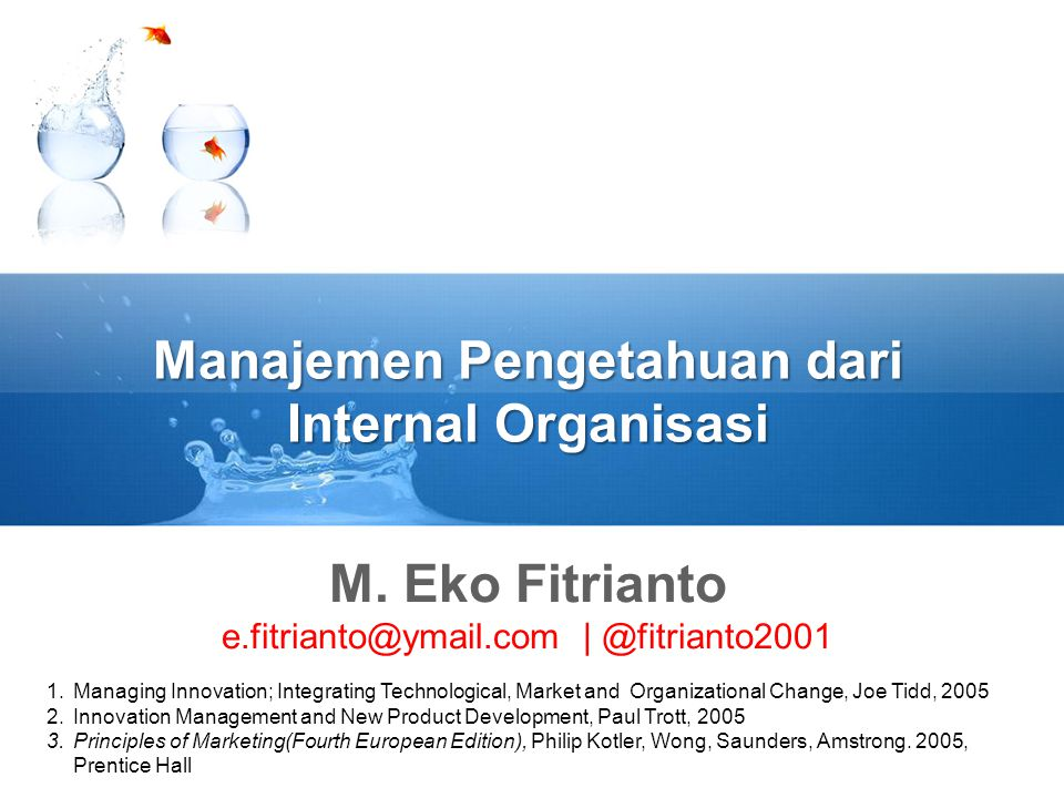 Manajemen Pengetahuan dari Internal Organisasi M.