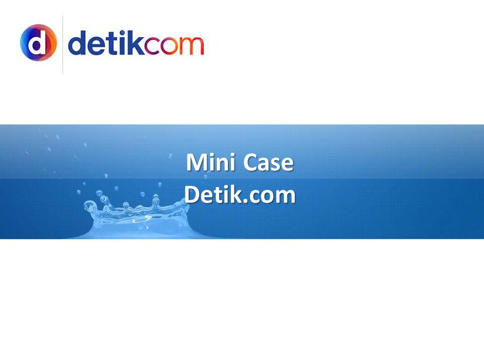 Mini Case Detik.com