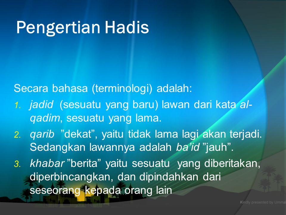 Pokok Bahasan  Pengertian Hadis  Unsur-Unsur Hadis  Pembagian Hadis  Fungsi Hadis Terhadap Al-Qur'an