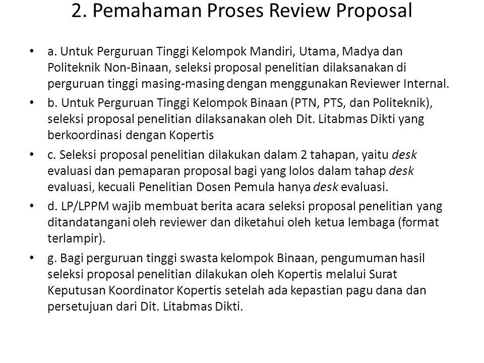 2.Pemahaman Proses Review Proposal • a.