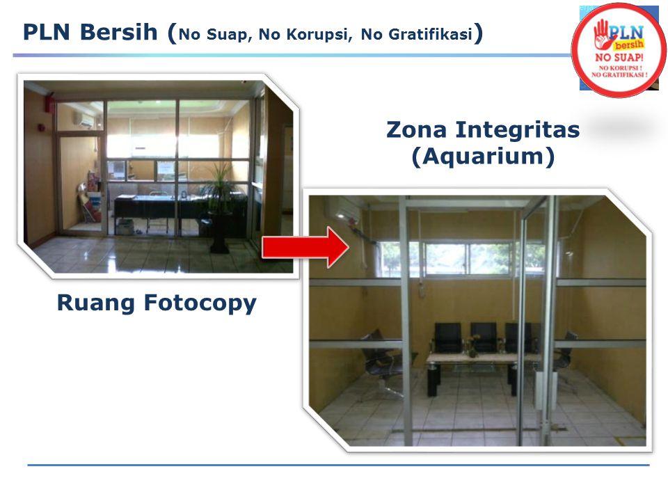12 PLN Bersih ( No Suap, No Korupsi, No Gratifikasi ) Zona Integritas (Aquarium) Ruang Fotocopy