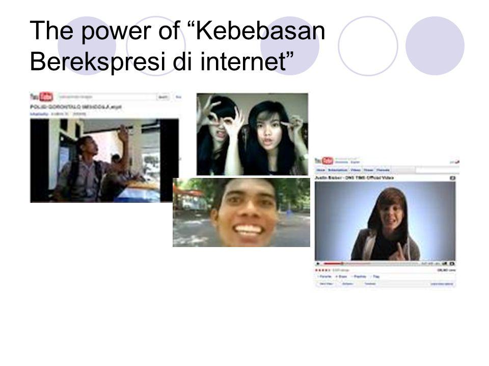 """The power of """"Kebebasan Berekspresi di internet"""""""