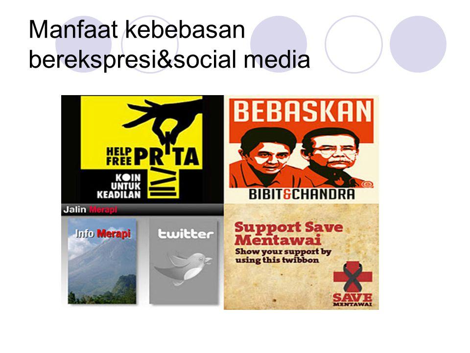 Manfaat kebebasan berekspresi&social media