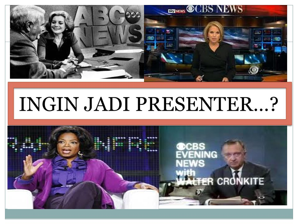 INGIN JADI PRESENTER…?