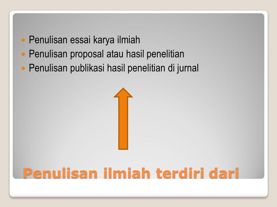 Langkah Umum penulisan ilmiah 1.