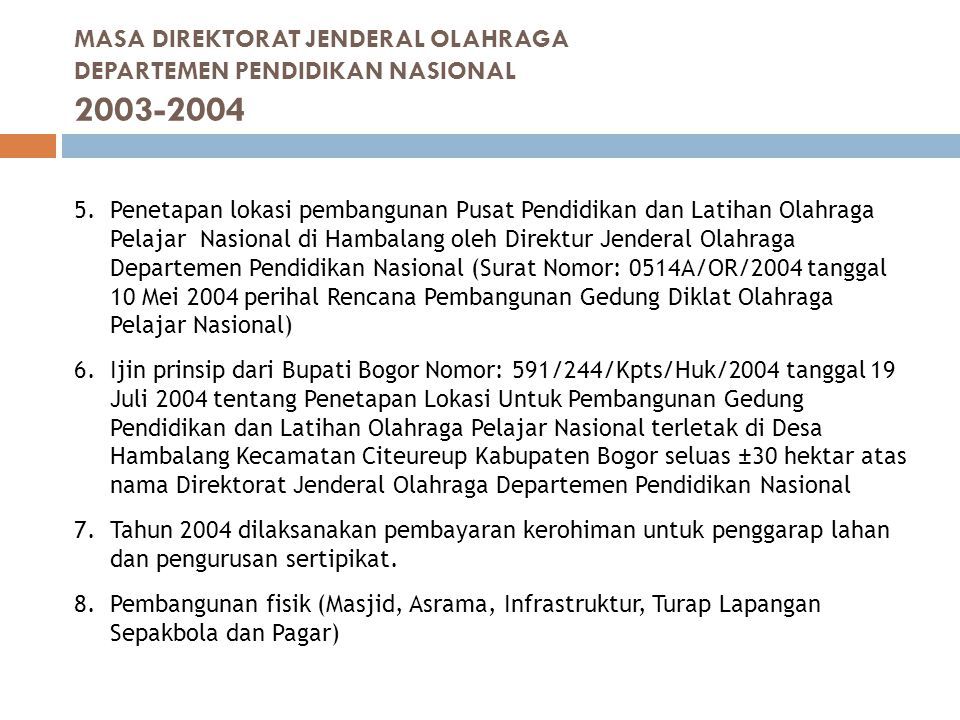 LOKASI Sesuai SERTIPIKAT HAK PAKAI NO.60 KABUPATEN BOGOR, kawasan meliputi areal seluas 312.448 m2, di Desa Hambalang, Kecamatan Citeureup, Kabupaten Bogor, Jawa Barat.