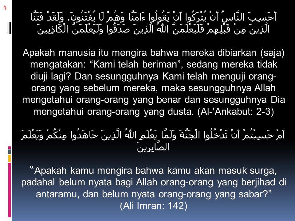 15 Pada masa Rasulullah Shallallahu 'alaihi wa sallam, dikenal pula Bai'at Ar-Ridhwan.