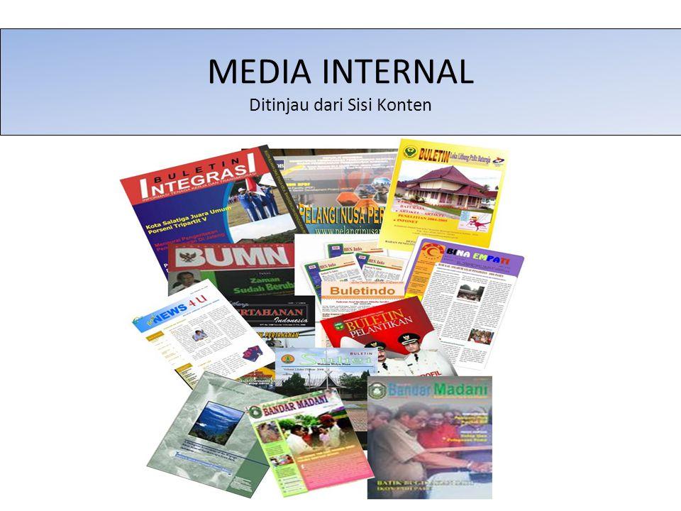 MEDIA INTERNAL Ditinjau dari Sisi Konten