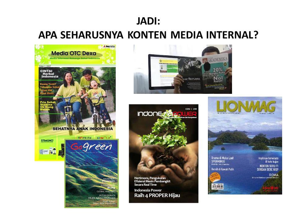 JADI: APA SEHARUSNYA KONTEN MEDIA INTERNAL?