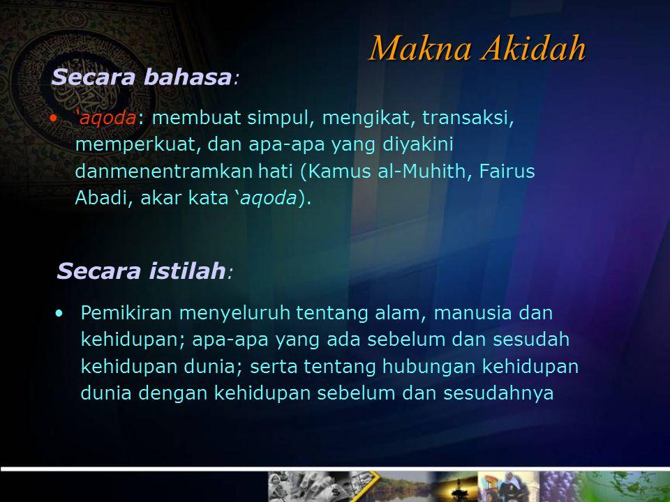 •'aqoda: membuat simpul, mengikat, transaksi, memperkuat, dan apa-apa yang diyakini danmenentramkan hati (Kamus al-Muhith, Fairus Abadi, akar kata 'aqoda).