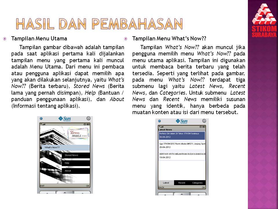  Tampilan Menu Utama Tampilan gambar dibawah adalah tampilan pada saat aplikasi pertama kali dijalankan tampilan menu yang pertama kali muncul adalah